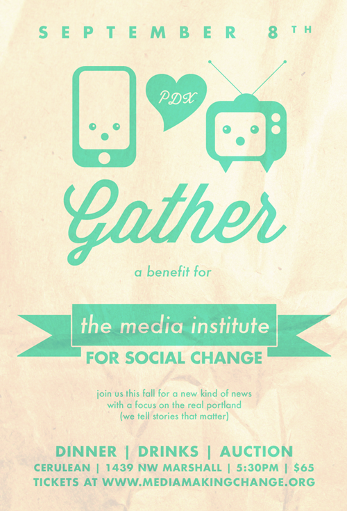 Gather: A Benefit for the Media Institute for Social Change